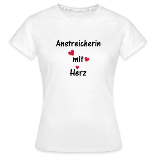 Anstreicherin mit Herz - Frauen T-Shirt