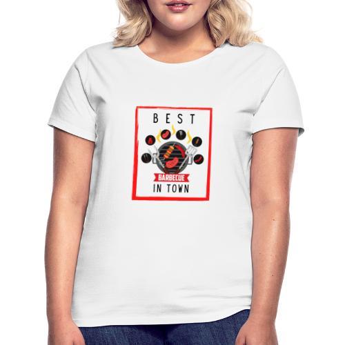 Best BBQ in Town - Frauen T-Shirt