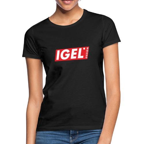 IGEL Design - Frauen T-Shirt