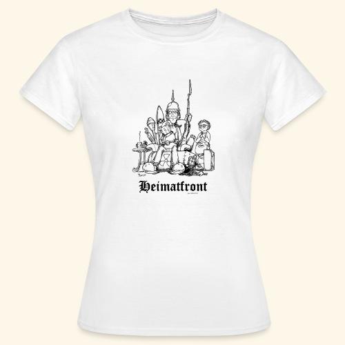 Heimatfront Mama Heimat Waffen Sohn Muttersöhnchen - Frauen T-Shirt
