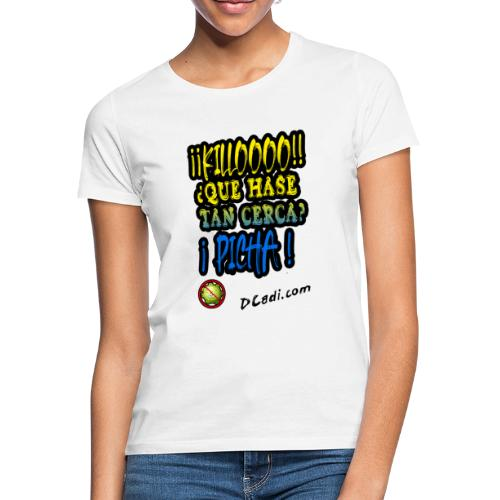 Killoooooo - Camiseta mujer
