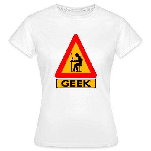 geek_warning - T-shirt Femme