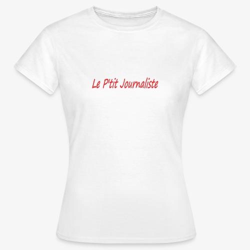 Le P'tit Journaliste - T-shirt Femme
