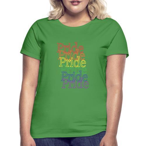 Pride | Regenbogen | LGBT - Frauen T-Shirt