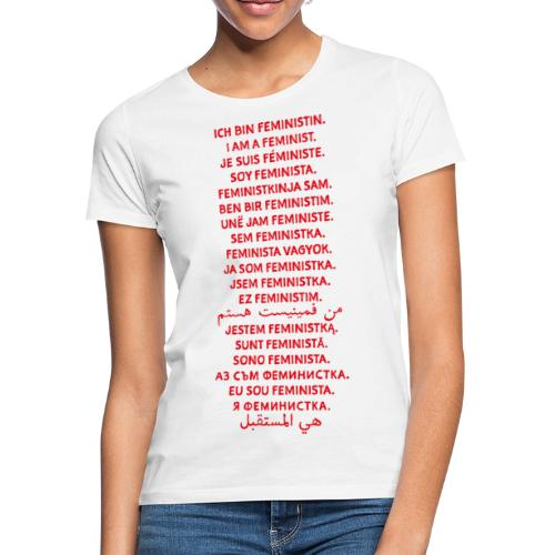 Ich bin Feministin - Frauen T-Shirt