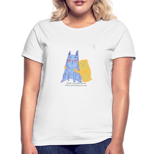 Admire each other - Women's T-Shirt