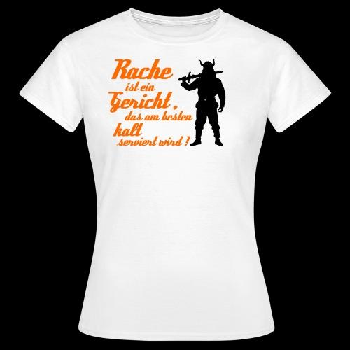 rache - Frauen T-Shirt