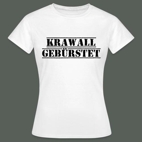 krawall_schwarz - Frauen T-Shirt