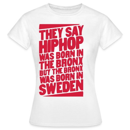 hiphop born in sweden - T-shirt dam