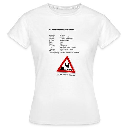 Menschenleben in Zahlen - Frauen T-Shirt