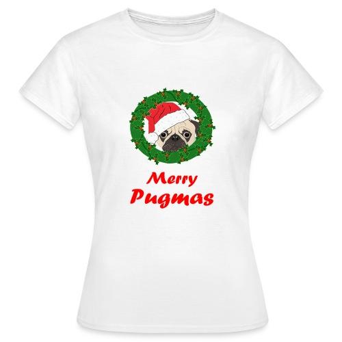 Merry Pugmas - Vrouwen T-shirt