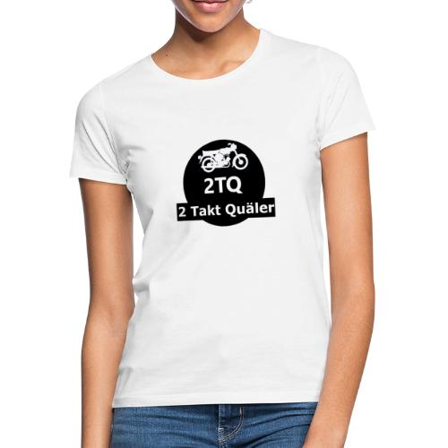 2 Takt Quäler Logo - Frauen T-Shirt