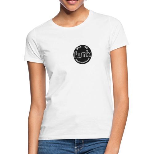 WTFunk - Logo-Patch Summer/Fall 2018 - Frauen T-Shirt