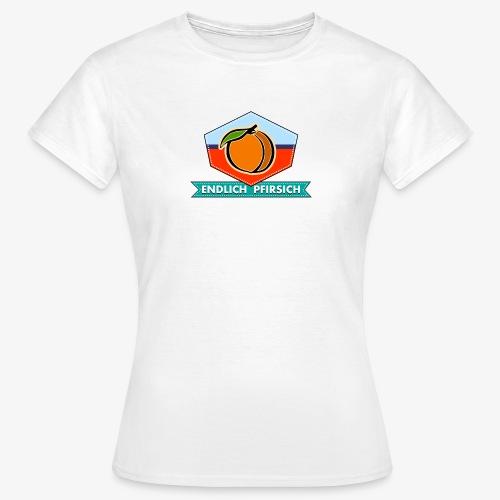 Endlich Pfirsich - Frauen T-Shirt