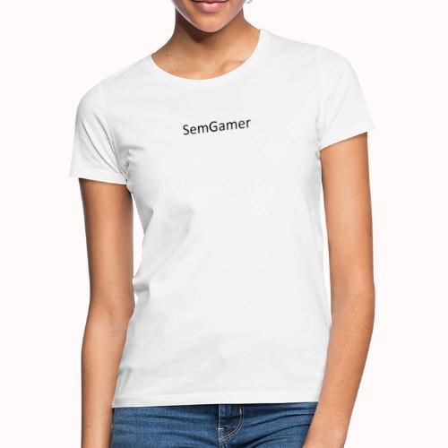 SemGamer - Vrouwen T-shirt
