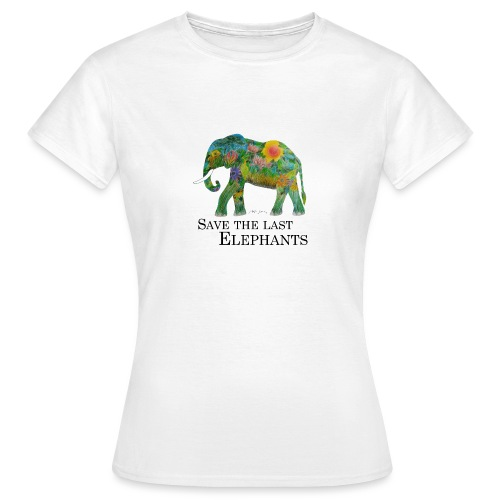Save The Last Elephants - Frauen T-Shirt