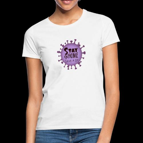 stay at home 3 - Women's T-Shirt