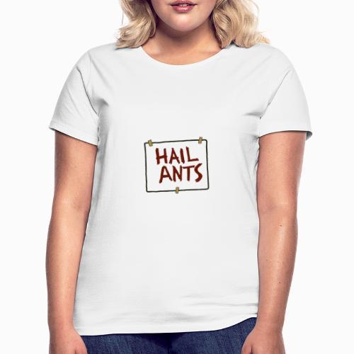 ANTS - Women's T-Shirt