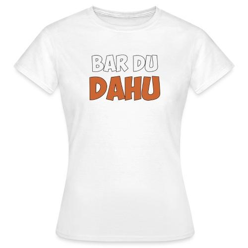 Texte Bar du Dahu - T-shirt Femme