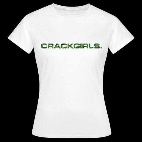 crackgirlsweedtshirt22 png - Frauen T-Shirt