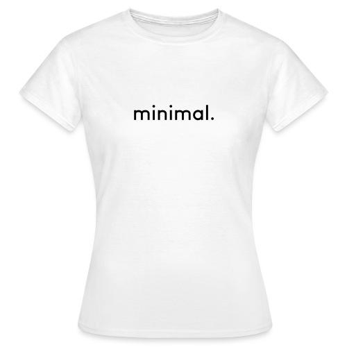 minimal - Women's T-Shirt