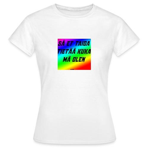 kuka olen - Naisten t-paita