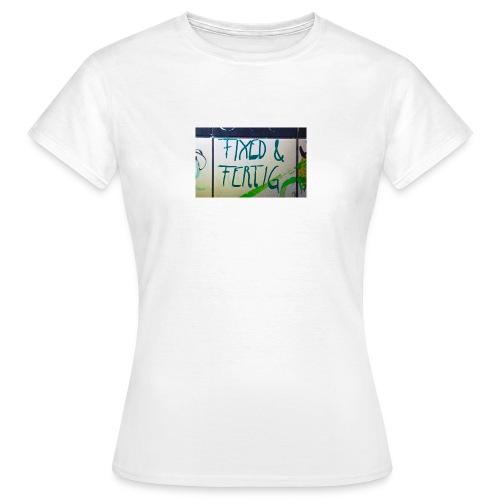 KLOSPRUCH FIXED & FERTIG - Frauen T-Shirt