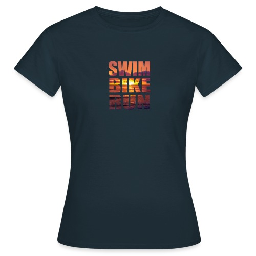 swim bike run @RUNNINGFORCE - Frauen T-Shirt