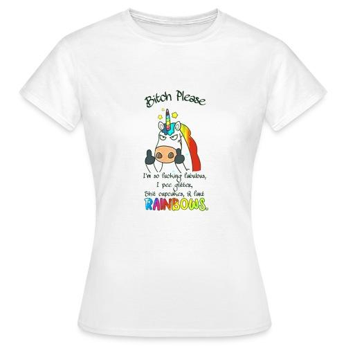 Bitch Please - Vrouwen T-shirt