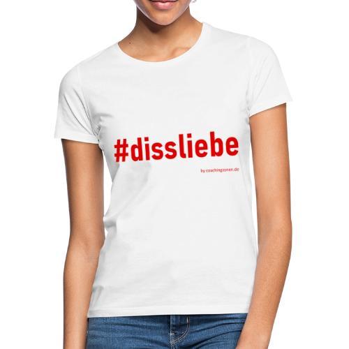 dissliebe 2rot - Frauen T-Shirt