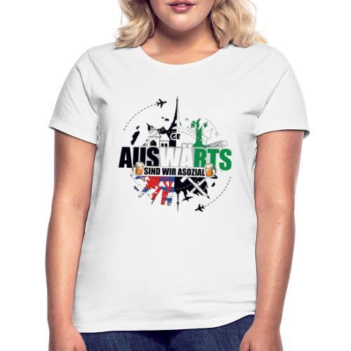 Auswärts sind wir asozial - Frauen T-Shirt