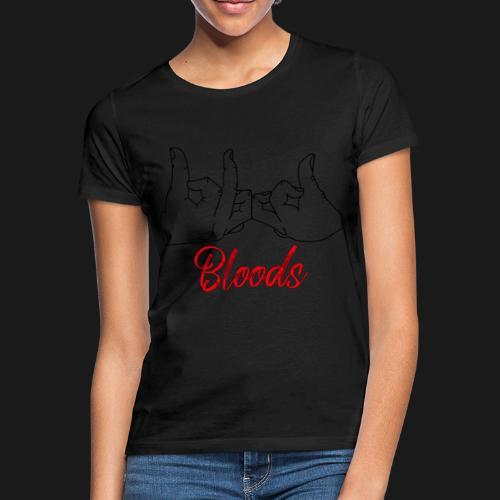 Bloods - T-shirt Femme