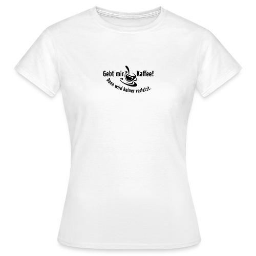 Kaffee Koffein Montag früher Vogel Morgen Latte - Women's T-Shirt