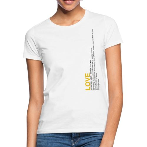 Love Definition - T-shirt Femme