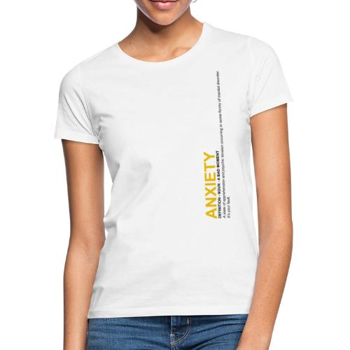 Anxiety Definition - T-shirt Femme
