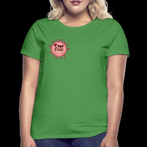 stay at home 5 - Women's T-Shirt