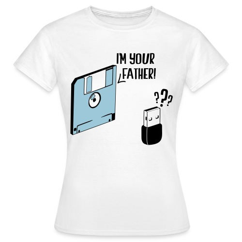 I'm your father - T-shirt Femme