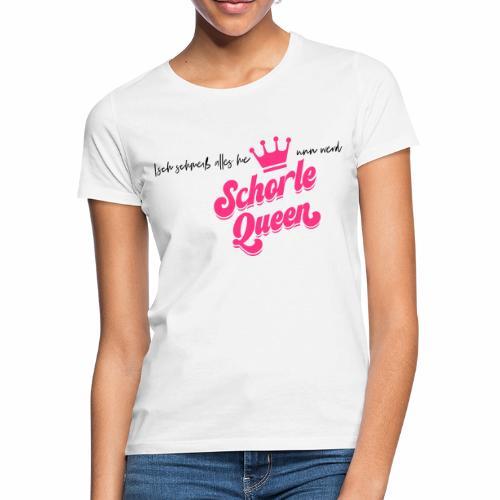 Isch schmeiß alles hie unn werd Schorle Queen - V2 - Frauen T-Shirt