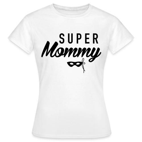 Super_mommy - Frauen T-Shirt