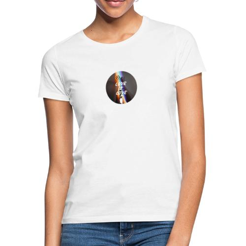 LOVE IS LOVE - Camiseta mujer
