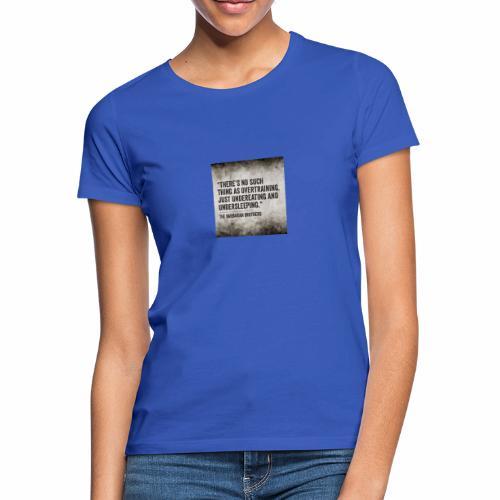 Bodybuilding citat - T-shirt dam