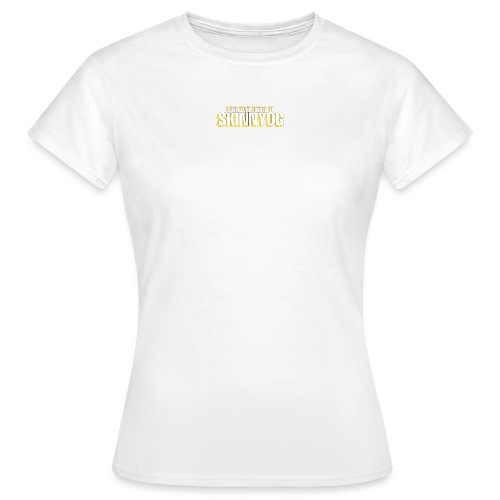 Send your nudes to SkinnyOG - Frauen T-Shirt