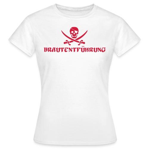 Brautentführung Piratenflagge Junggesellinnen - Frauen T-Shirt