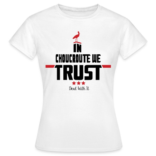 In Choucroute We Trust - T-shirt Femme