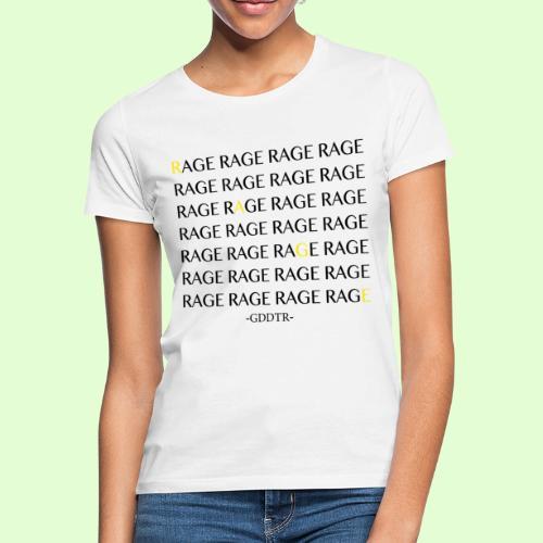 Rage - Frauen T-Shirt