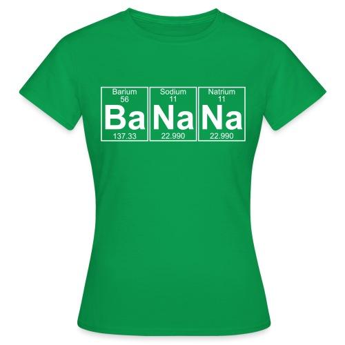 Ba-Na-Na (banana) - Full - Women's T-Shirt