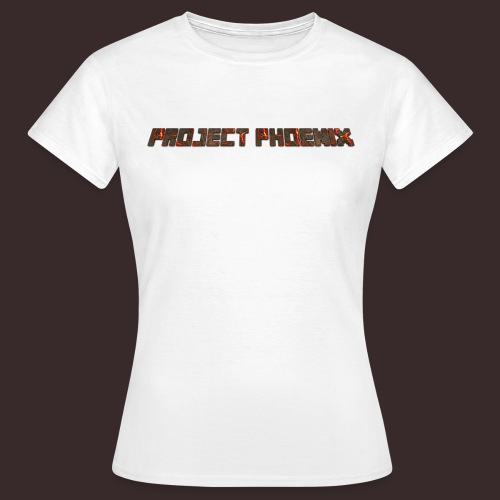 PROJECT-PHOENIX NEW TEXT - Women's T-Shirt