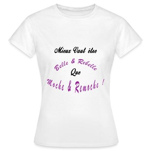 BELLE ET REBELLE - T-shirt Femme