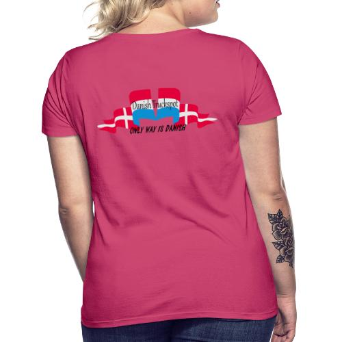 Danish Truckspot, ONLY WAY IS DANISH - Dame-T-shirt
