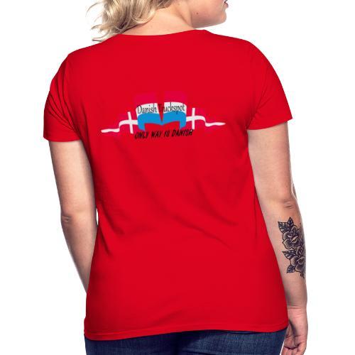 Danish Truckspot, ONLY WAY IS DANISH - Dame-T-shirt